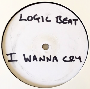 "Logic Beat ‎- I Wanna Cry (12"") (Promo) (G+/NM)"